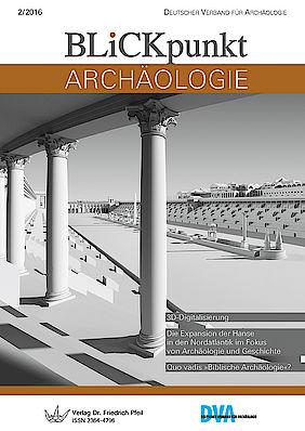 Blickpunkt Archäologie 2/2016