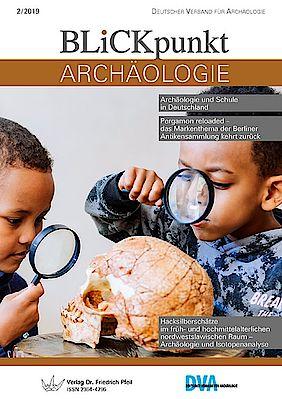 Blickpunkt Archäologie 2/2019