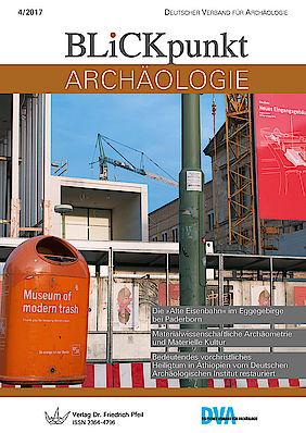 Blickpunkt Archäologie 4/2017