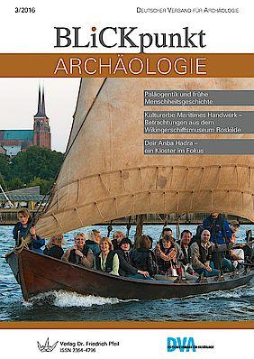 Blickpunkt Archäologie 3/2016