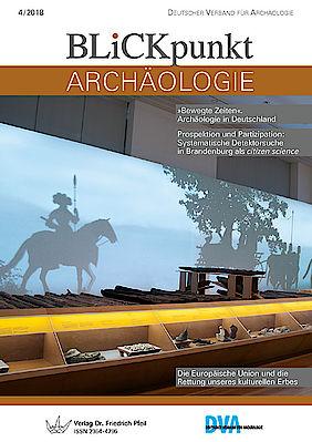 Blickpunkt Archäologie 4/2018