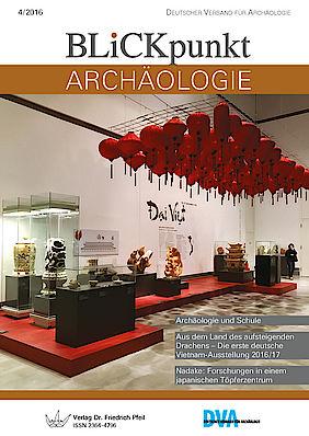 Blickpunkt Archäologie 4/2016