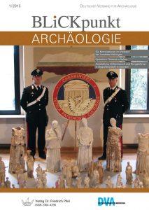 Blickpunkt Archäologie 1/2015