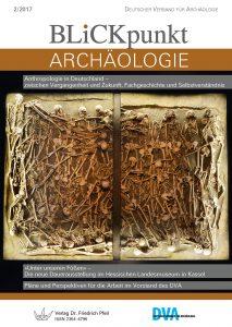 Blickpunkt Archäologie 2/2017