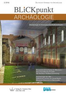 Blickpunkt Archäologie 2/2018